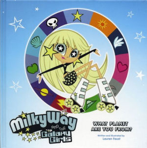 Milky Way and the Galaxy Girls: What Planet Are You From?